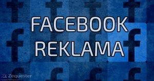 Facebook reklama – vodič za početnike