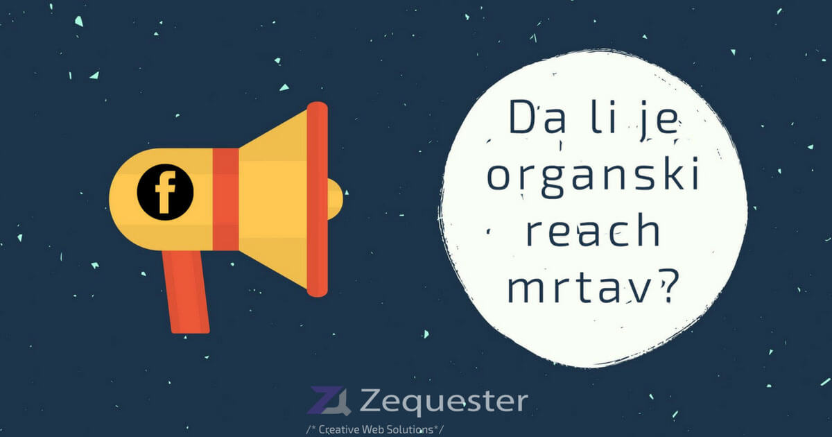 Da li je organski reach zvanično mrtav?